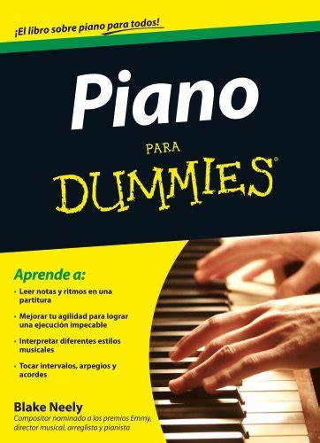 piano para dummies aprender a tocar el piano electr 243 nico