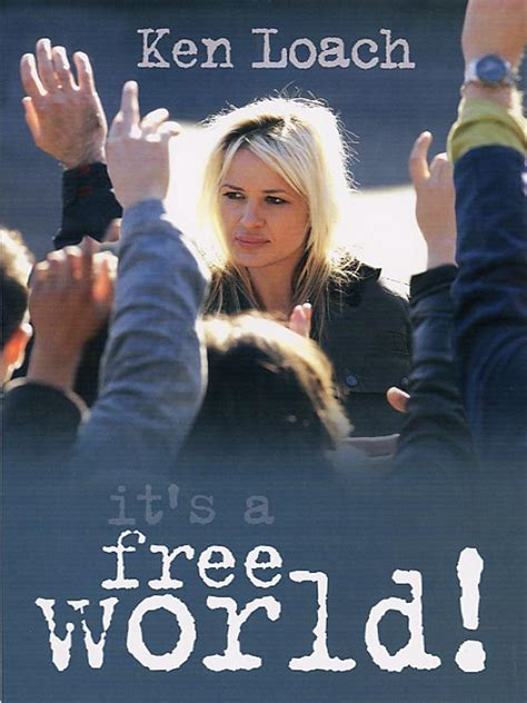 Film It S A Free World | it s a free world film 2007 allocin 233