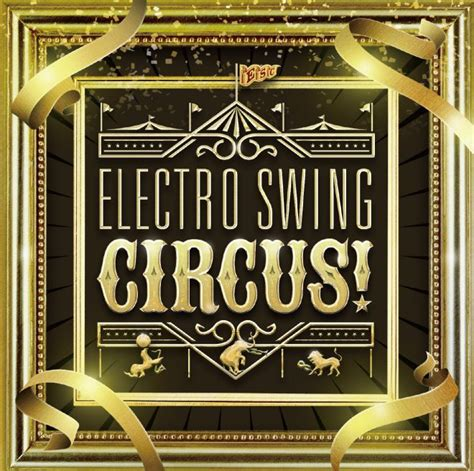 electro swing circus rambling records