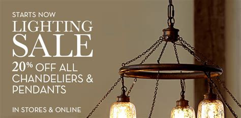 Pottery Barn Lighting Sale by Pottery Barn The Lighting Sale Is On 20 All