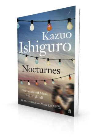 Nocturnes Five Stories Of And Nightfall the buried by kazuo ishiguro everybody s talking about the buried theburiedgiant