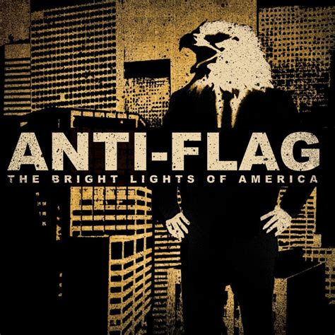 anti pattern lyrics after the burial anti flag the bright lights of america lyrics genius