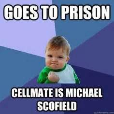 Prison Break Memes - prison break quotes like success