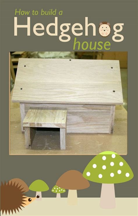 hedgehog house plans how to build a wood hedgehog house diy for life