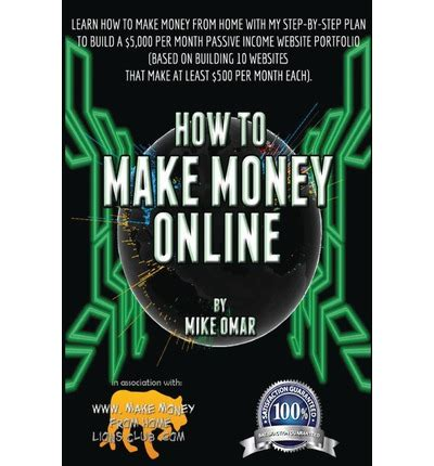 How To Make Small Money Online - how to make money online mike omar 9781484143889
