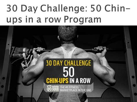 30 day bench press challenge 30 day challenge 50 chin ups in a row program authorstream