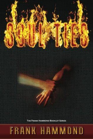 soul ties by frank hammond reviews discussion