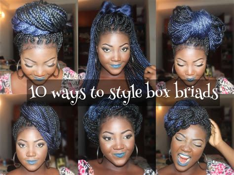 styles u can wear with braids 10 different ways to style box braids youtube