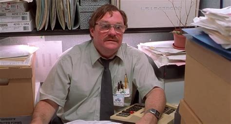 Stephen Root Office Space office space stephen root milton stand by for mind