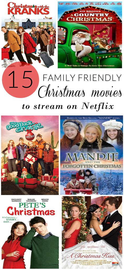 christmas movies on netflix 15 family friendly christmas movies to stream on netflix