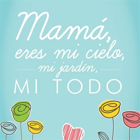 eres mi mama bright 8 best images about pins para mama on amor and el amor