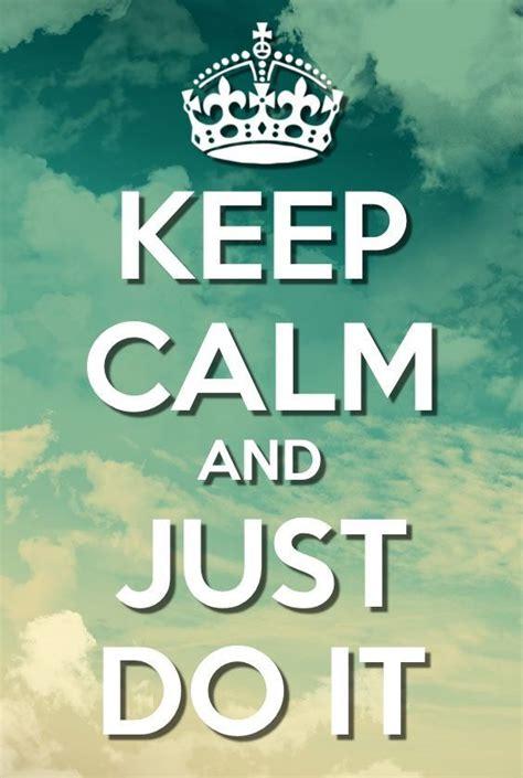 imagenes de keep calm is november keep calm and just do it keep calm pinterest citas