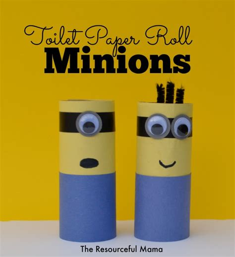 Minion Toilet Paper Roll Craft - toilet paper roll minions the resourceful