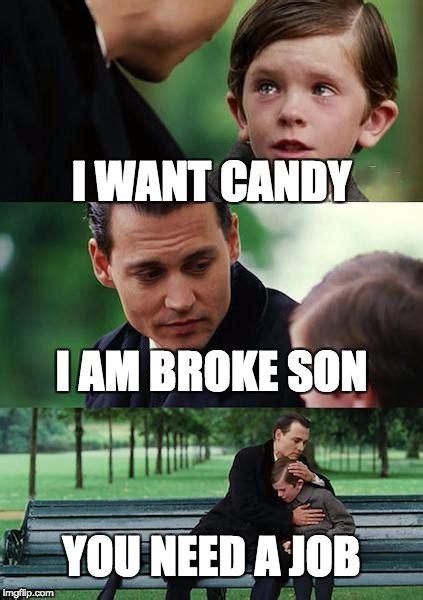 Finding A Job Meme - finding neverland meme imgflip