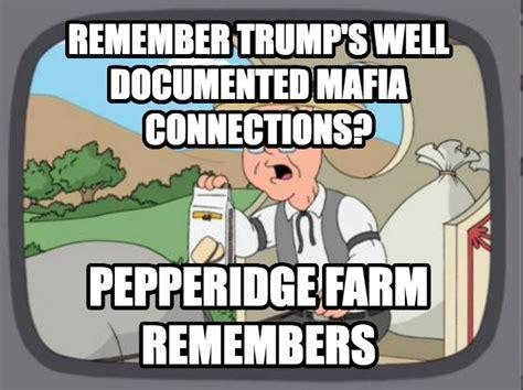 Pepperidge Farm Meme Maker - livememe com pepperidge farm remembers