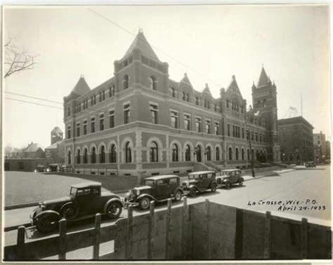 Post Office La Crosse Wi by 17 Best Images About Historic La Crosse On