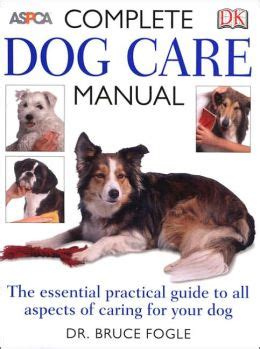 complete puppy care books complete care manual by bruce fogle 9780756617431