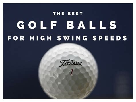 best golf ball for 90 mph swing speed best golf balls for high swing speed 100 mph heaven