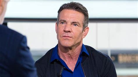 Dennis Quaid Chokes Up Talking His by A S Purpose Dennis Quaid Opens Up About