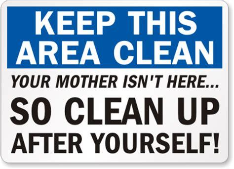 keep kitchen clean funny keep bathroom clean signs