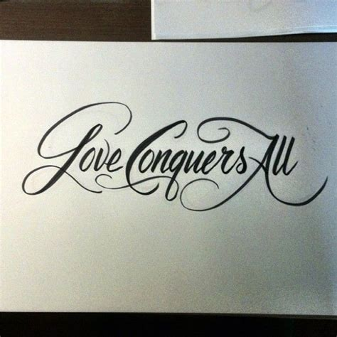 love conquers all tattoo 100 best quot lettering quot images on