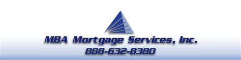 Mba Mortgage by Mba Mortgage Services Is A Service Lender 888 632 8380
