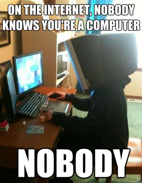 Know Your Internet Meme - image 489387 on the internet nobody knows you re a
