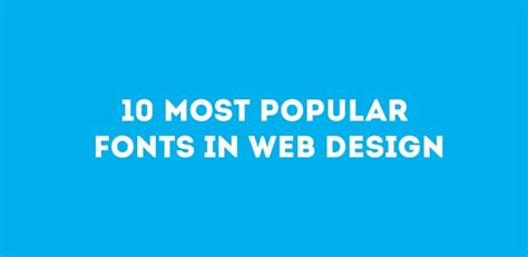 best web font 10 most popular fonts in web design premiumcoding