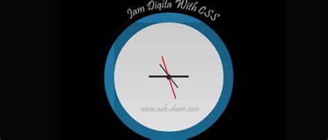 membuat jam digital di website cara membuat jam digital di blog dengan css3 websiteedukasi