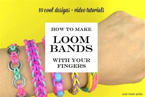 how to make loom bands with how to make loom bands with your fingers 10 tutorials