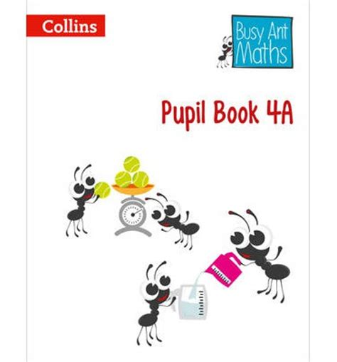 pupil book 3a busy busy ant maths pupil book 4a jeanette a mumford 9780007562404