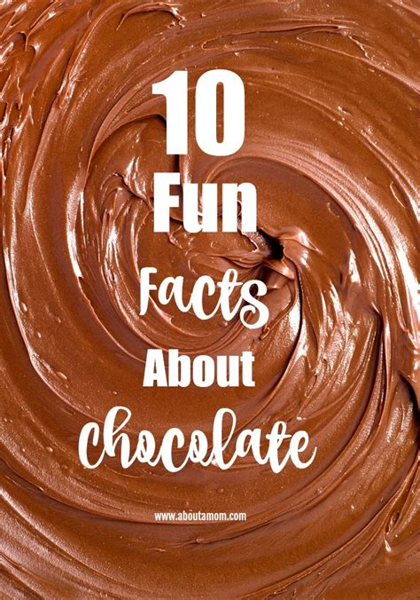 10 Interesting Facts About Chocolate by 10 Facts About Chocolate