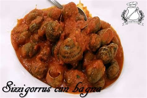 cucinare le lumache al sugo sizzigorrus cun bagna lumache al sugo gran consiglio
