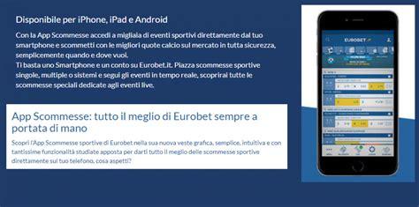 eurobet mobile l app mobile di eurobet per android e ios guida e