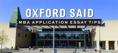 California State Mba Admission by Oxford Said Mba Essay Tips Deadlines General Information