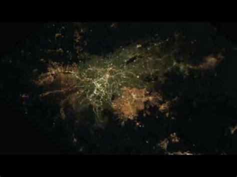 imagenes satelitales nocturnas ciudades de noche desde el espacio youtube