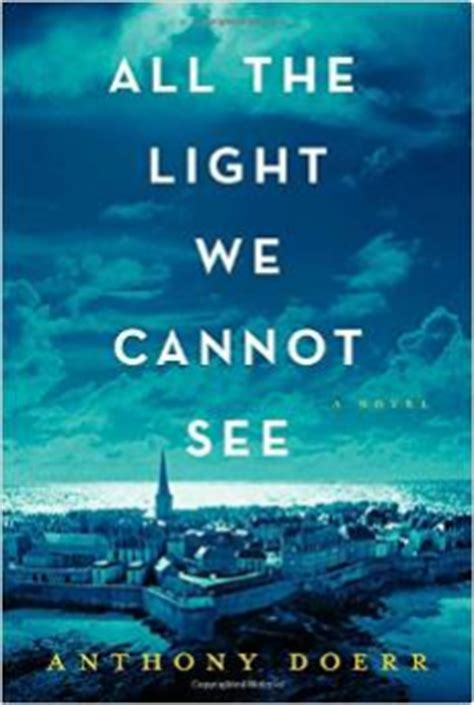 The Light We Cannot See by Day 575 All The Light We Cannot See Whatmeread