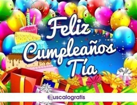 imagenes de feliz cumpleaños una tia felicidades tia related keywords felicidades tia long