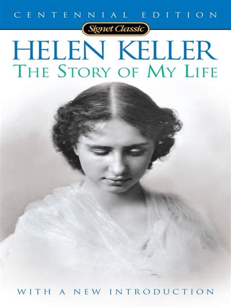 biography of helen keller in 100 words the story of my life merrimack valley library consortium