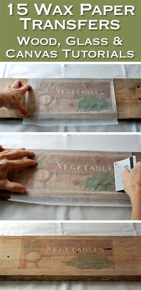Transfer Paper For Wood Crafts - 15 wax paper transfer tutorials to wood glass canvas