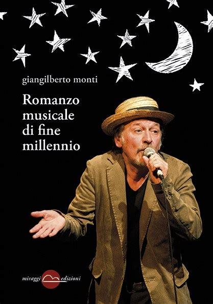 librerie musicali roma giangilberto monti dal 1 giugno in tutte le librerie