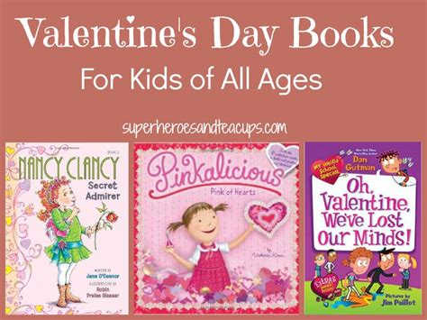 valentines day picture books s day books for of all ages