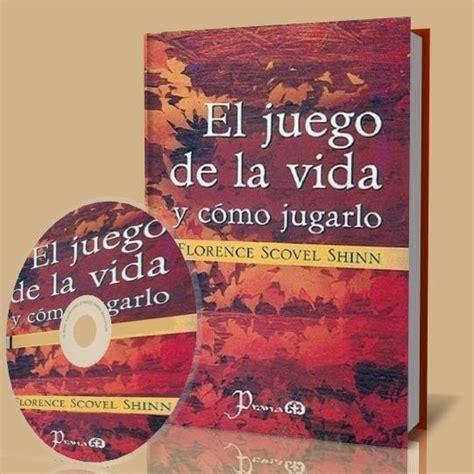 el juego de la vida y como jugarlo saber mas spanish edition ebook el juego de la vida y como jugarlo florence scovel shinn