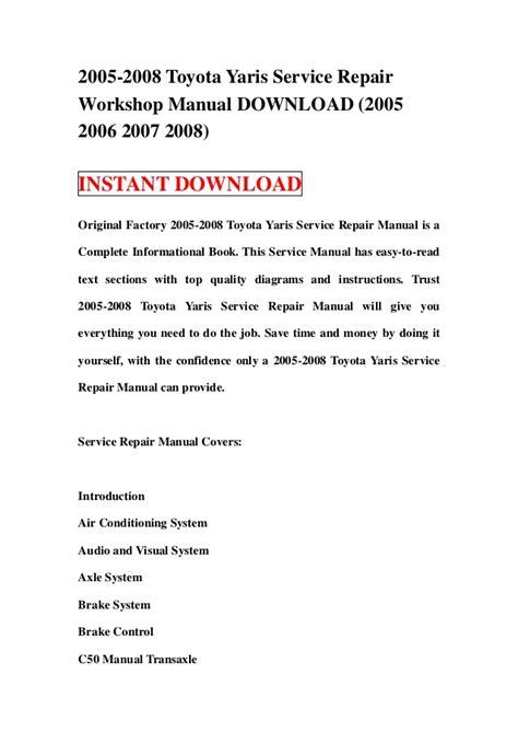 service manuals schematics 2012 toyota yaris user handbook 2005 2008 toyota yaris service repair workshop manual download 2005