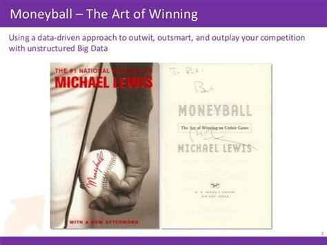 moneyball the art of moneyball approach to big data