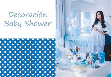 ideas baby shower decoracion decoracion baby shower buenas ideas y consejos