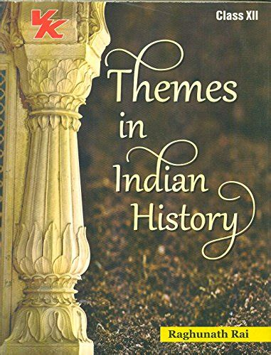 themes in indian english novels themes in indian history by r rai