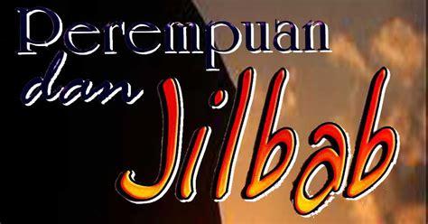 Pengertian Dan Jilbab hukum memakai jilbab menurut islam jilbab 187 mmn