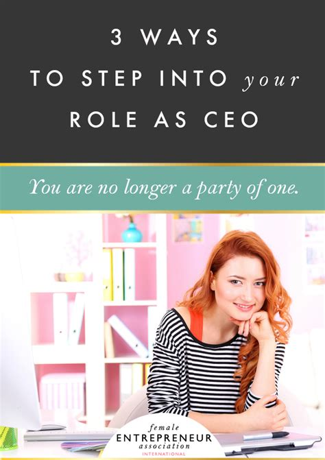 Steps Into Your by 3 Ways To Step Into Your As Ceo Entrepreneur