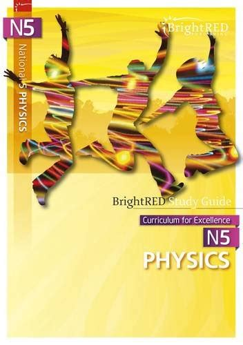 national 5 physics brightred 1906736448 national 5 physics study guide brightred study guides